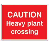 Caution Heavy Plant Crossing Safety Sign