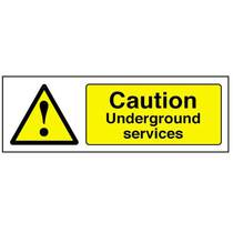 Caution Underground Services Safety Sign